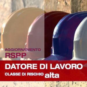 Corso di Formazione per RSPP Datore di Lavoro Rischio Alto